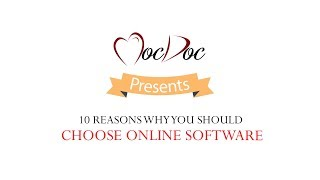 10 Reason Why you Should  Choose an Online Software | MocDoc Healthcare