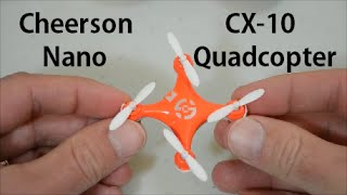 Cheerson CX-10 Nano Quadcopter Unboxing/Review