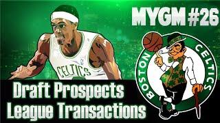 NBA 2K15 My GM Mode Ep.26 - Boston Celtics | NBA Draft Prospects + League Transactions | PS4