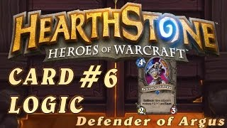 Hearthstone Card Logic Episode #6 - Defender of Argus