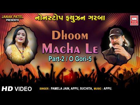Dhoom Macha Le Part2 (non Stop Fusion Garba) video