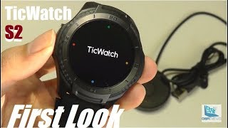 First Impressions: TicWatch S2 - Affordable WearOS Smartwatch