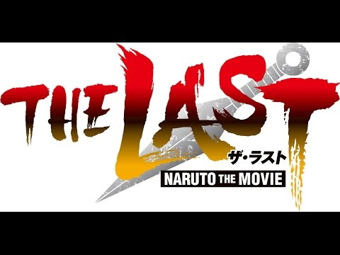 「the Last -naruto The Movie-」特報 video