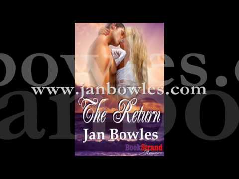 The Return by Jan Bowles - A Romance Novel