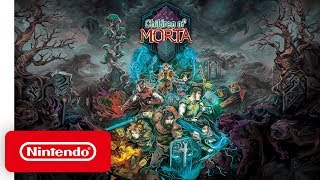 Children of Morta - Launch Trailer - Nintendo Switch