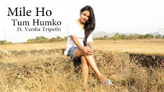 download lagu Mile Ho Tum Humko  Neha Kakkar  Tony gratis