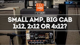 Small Amp, Big Cab? 15-Watt Amp With 1x12, 2x12 & 4x12 Speaker Cabs – That Pedal Show