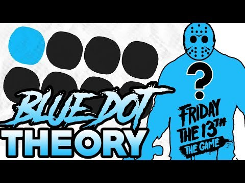The Blue Dot Images Update | My Theory | Friday the 13th: The Game