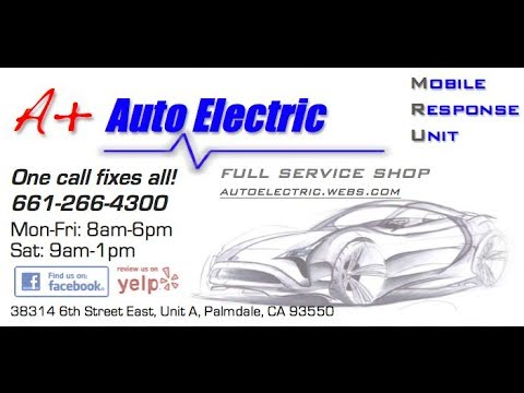 A+ Auto Electric, The Full Service Shop (Palmdale/Lancaster, CA)