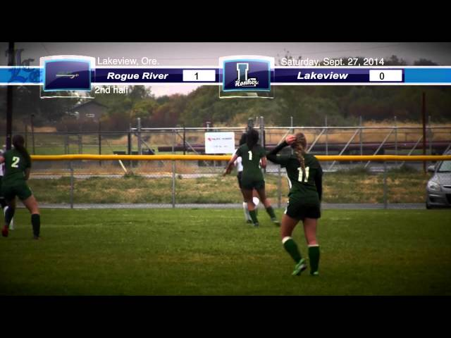 LHS Girls soccer highlights: Rogue River at Lakeview 9-27-2014