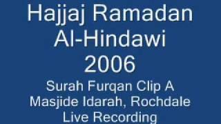 Sheikh Hajjaj Ramadan Al-Hindawi Surah Al Furqan (25,56-77) & Qisar Clip A
