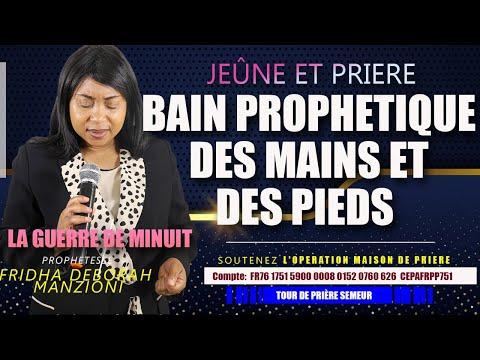 LA GUERRE DE MINUIT I BAINS PROPHETIQUE DES MAINS ET DES PIEDS BY PROPHETESSE FRIDHA DEBORAH