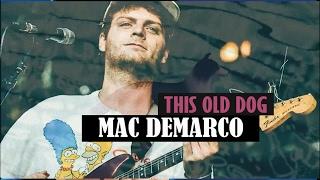 Mac Demarco 34 This Old Dog 34 En Español Inglés Subtitulado Audio