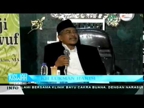 KH. Lukman Hakim - Tentang Guru Mursyid