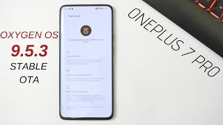 Oneplus 7 Pro : Oxygen Os 9.5.3 Stable ota Brings Fnatic Mode & DC dimming Feature