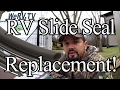 RV Slide Seal Replacement How To!