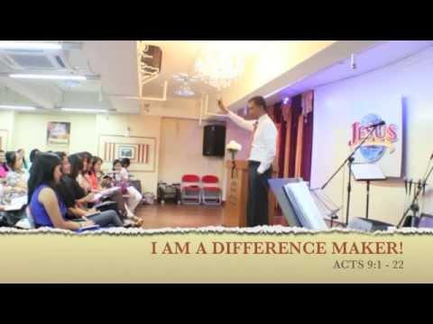 I AM A DIFFERENCE MAKER (SERMON BY PASTOR RAFFY FAJARDA)  PART 1