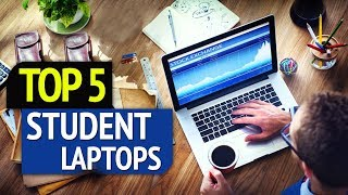 Best 5 Student Laptops