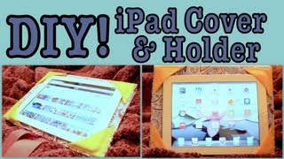 DIY: iPad Cover/Holder!