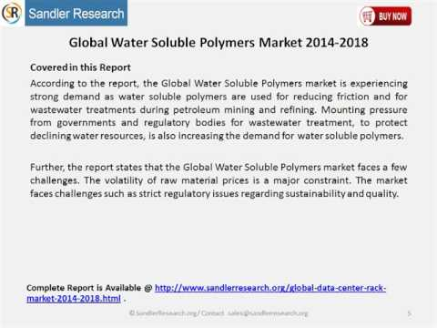 Global Water Soluble Polymers Market 2014 2018
