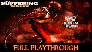 The Suffering 2 : Ties That Bind | Full Longplay Walkthrough Gameplay No Commentary