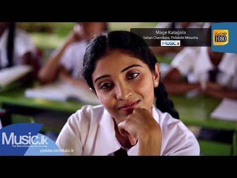 Mage Kalagola - Sahan Chamikara, Thilakshi NImasha