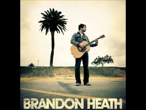Brandon Heath - Sunrise