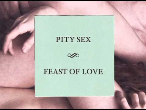 Pity Sex - Wind-up