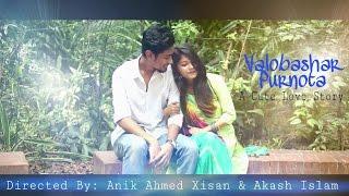 Valobashar Purnota ( A cute love story ) | 2017 | Onni | Fuad | Xisan | Akash