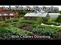 Incredibly Productive No Dig Garden (Charles Dowding's 1/4 Acre of Abundance)