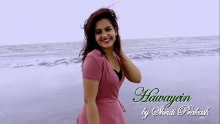Hawayein Jab Harry Met Sejal Female Shruti Prakash Arijit Pritam