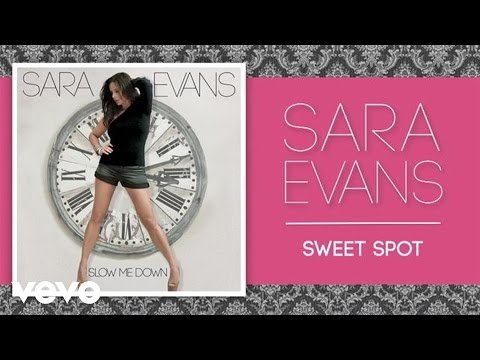 Sara Evans - Sweet Spot (Official Audio)