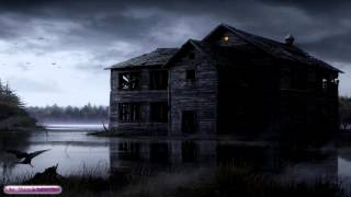 Creepy Haunted House Music This House Ambient Dark Creepy Music
