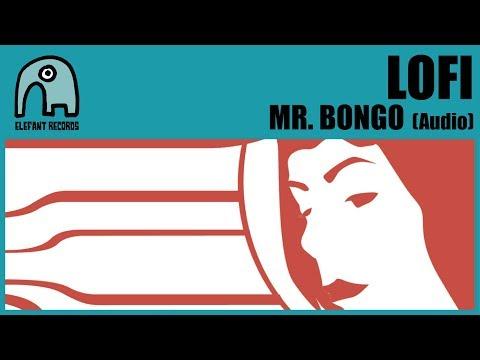 LOFI - Mr Bongo