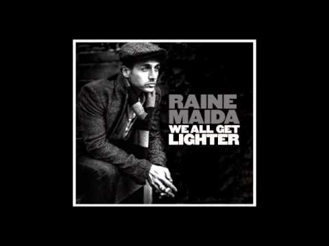 Raine Maida - Not Done Yet