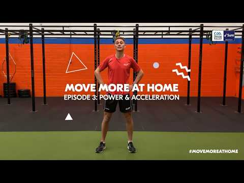Sure - GAA Move More at Home | Lesson 3: Power & Acceleration