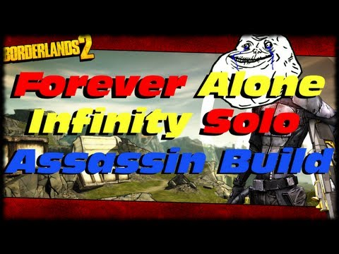 Borderlands 2 Forever Alone Massive Fire Rate Infinity Solo Assassin Class Build Guide For Zero!