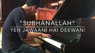 download lagu Asian Guy Plays Bollywood: Subhanallah // Pritam // Piano gratis