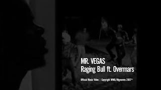 Watch Mr. Vegas Raging Bull video