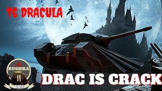 Drac is Crack   t6 Dracula world of tanks blitz