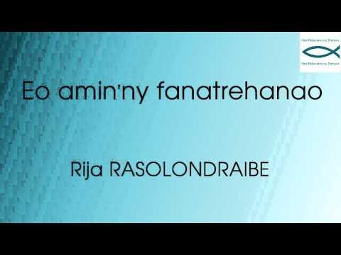 Eo amin'ny fanatrehanao - Rija RASOLONDRAIBE