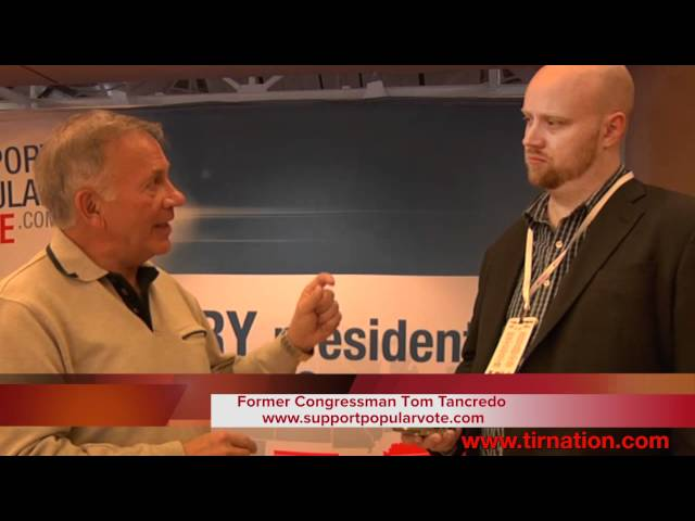 TIR Nation - Rep. Tom Tancredo talks about Ron Paul, Rick Perry and the Electoral College