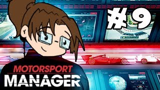 Let's Play: Motorsport Manager - Part 9