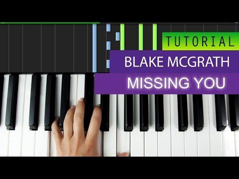 Blake McGrath - Missing You - PIANO TUTORIAL + MIDI #1