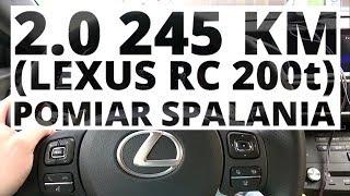 Lexus RC 200t 2.0 245 KM (AT) - pomiar zużycia paliwa