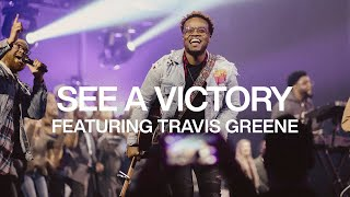 See A Victory ft. Travis Greene | Live From Elevation Ballantyne | Elevation Worship