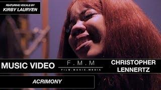 """Acrimony"" - Christopher Lennertz (featuring Kirby Lauryen) [MUSIC VIDEO]"