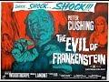 08. The Evil Of Frankenstein