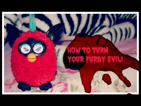 How To Turn Your Furby 2012 From Good To Evil