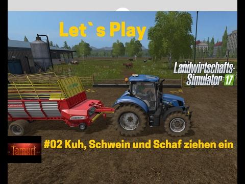 LS17 Winterberg Tiere und mehr Let`s Play #02 Kuh, Schwein und Schaf ziehen ein
